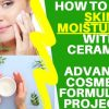 how to make skin moisturizer with ceramide